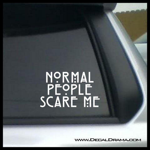Normal People Scare Me, American Horror Story-inspired Fan Art Vinyl Car/Laptop Decal