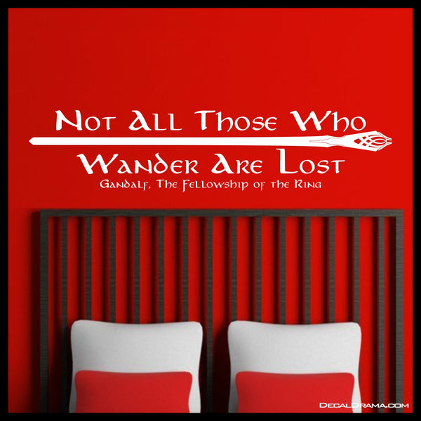 Not All Those Who Wander are Lost, Lord of the Rings-Inspired Fan Art Vinyl Wall Decal