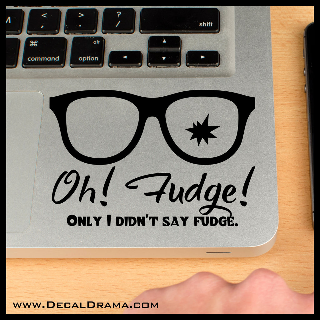 Oh! Fudge! Only I Didn\'t Say Fudge, A Christmas Story-inspired Fan ...