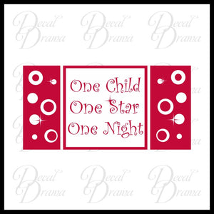 One Child, One Star, One Night - Christmas Vinyl Decal