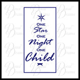 One Star, One Night, One Child - Christmas Vinyl Wall Decal