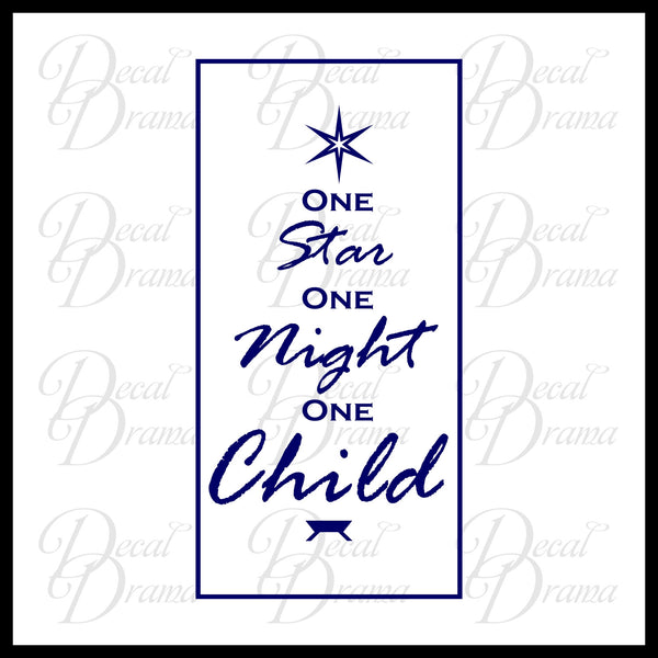 One Star, One Night, One Child - Christmas Vinyl Decal