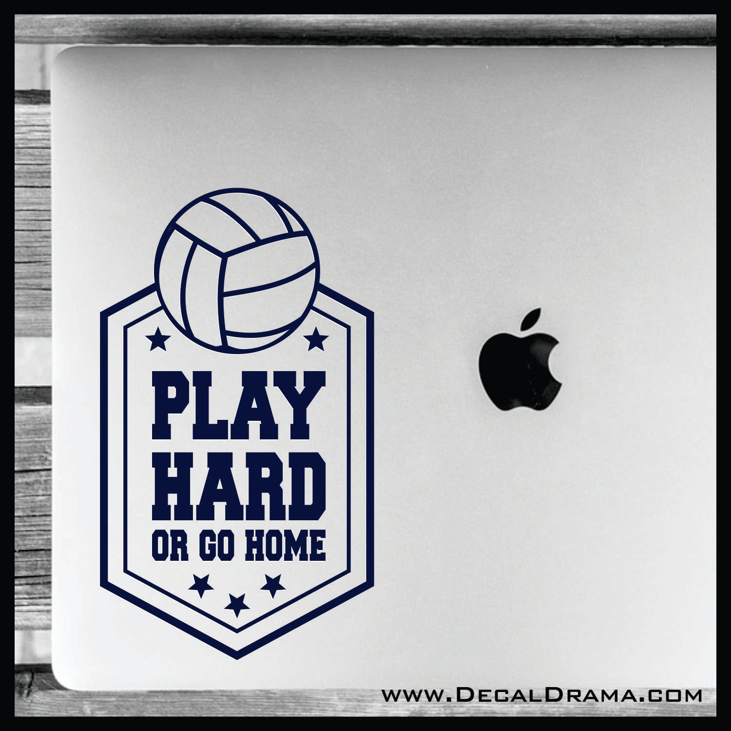 Play Hard or Go Home Volleyball Vinyl Car/Laptop Decal
