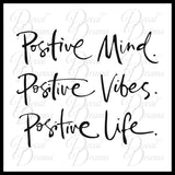 Positive Mind Positive Vibes Positive Life, Inspirational Quote, Mirror Motivation Vinyl Decal
