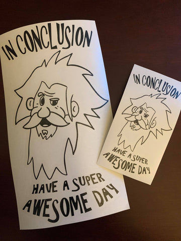 "Rodney Norman ""Have a Super Awesome Day"" Custom Vinyl Decal"