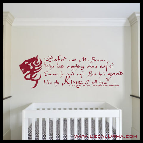 Safe? 'Course He Isn't Safe He's The King Vinyl Decal | Aslan Chronicles of Narnia CS Lewis