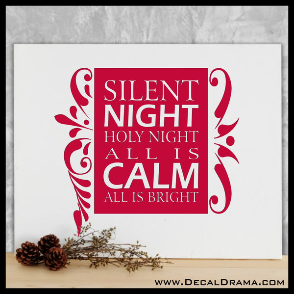 Silent Night Holy Night All is Calm All is Bright Christmas Vinyl Decal