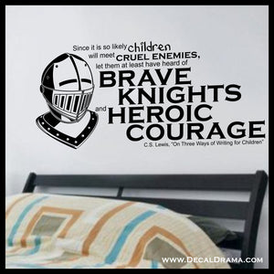 BRAVE Knights and HEROIC Courage Vinyl Decal | Aslan Chronicles of Narnia CS Lewis