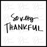 So Very Thankful, Grateful Life Mirror Motivation Vinyl Decal
