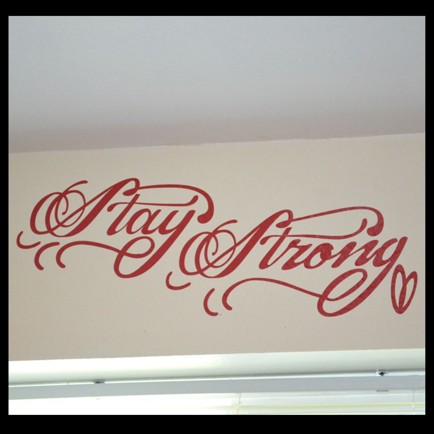 Stay Strong, Demi Lovato-inspired Vinyl Wall Decal