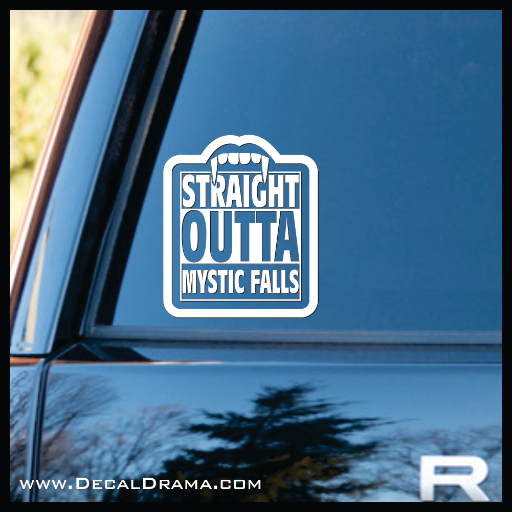 Straight Outta Mystic Falls, The Vampire Diaries-inspired Vinyl Car/Laptop Decal