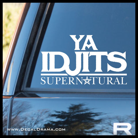 Ya Idjits, TVs Supernatural-inspired Fan Art, vinyl car/laptop decal