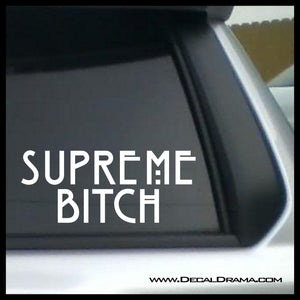 Supreme Bitch, American Horror Story-inspired Fan Art Vinyl Car/Laptop Decal