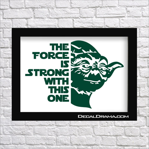 The Force is Strong with This One, Star Wars-Inspired Fan Art Vinyl Wall Decal