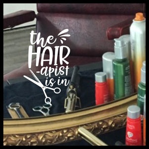 The Hairapist is In with Shears, Salon Funny Vinyl Decal