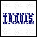 The Chameleon Circuit in My TARDIS makes you THINK this is a Car (Truck, SUV, Jeep, or Van), Doctor Who-inspired Vinyl Vehicle Decal