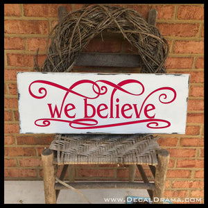 We Believe Christmas Vinyl Wall Decal