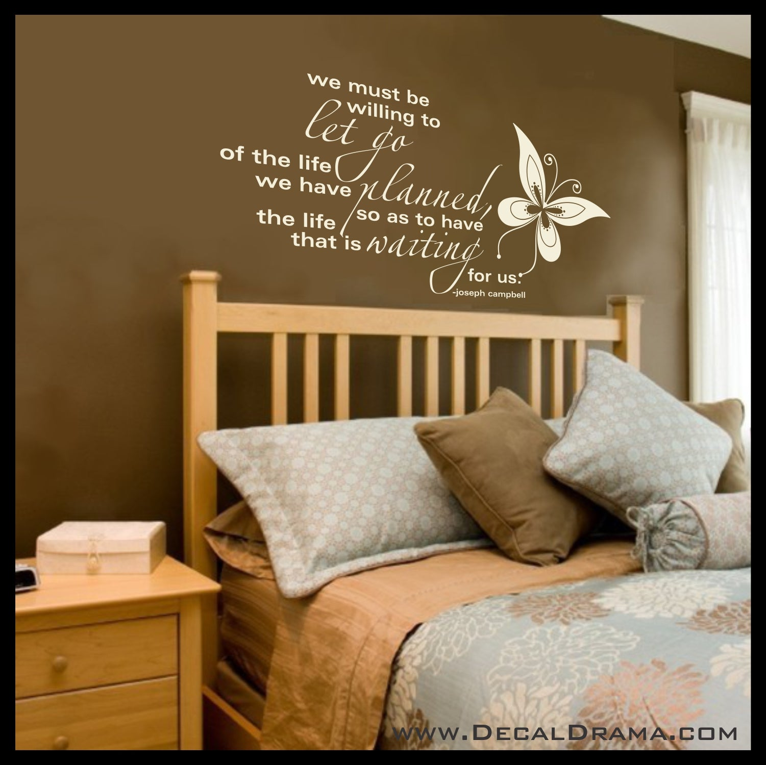We Must Be Willing to Let Go of the Life We have Planned, Vinyl Wall Decal