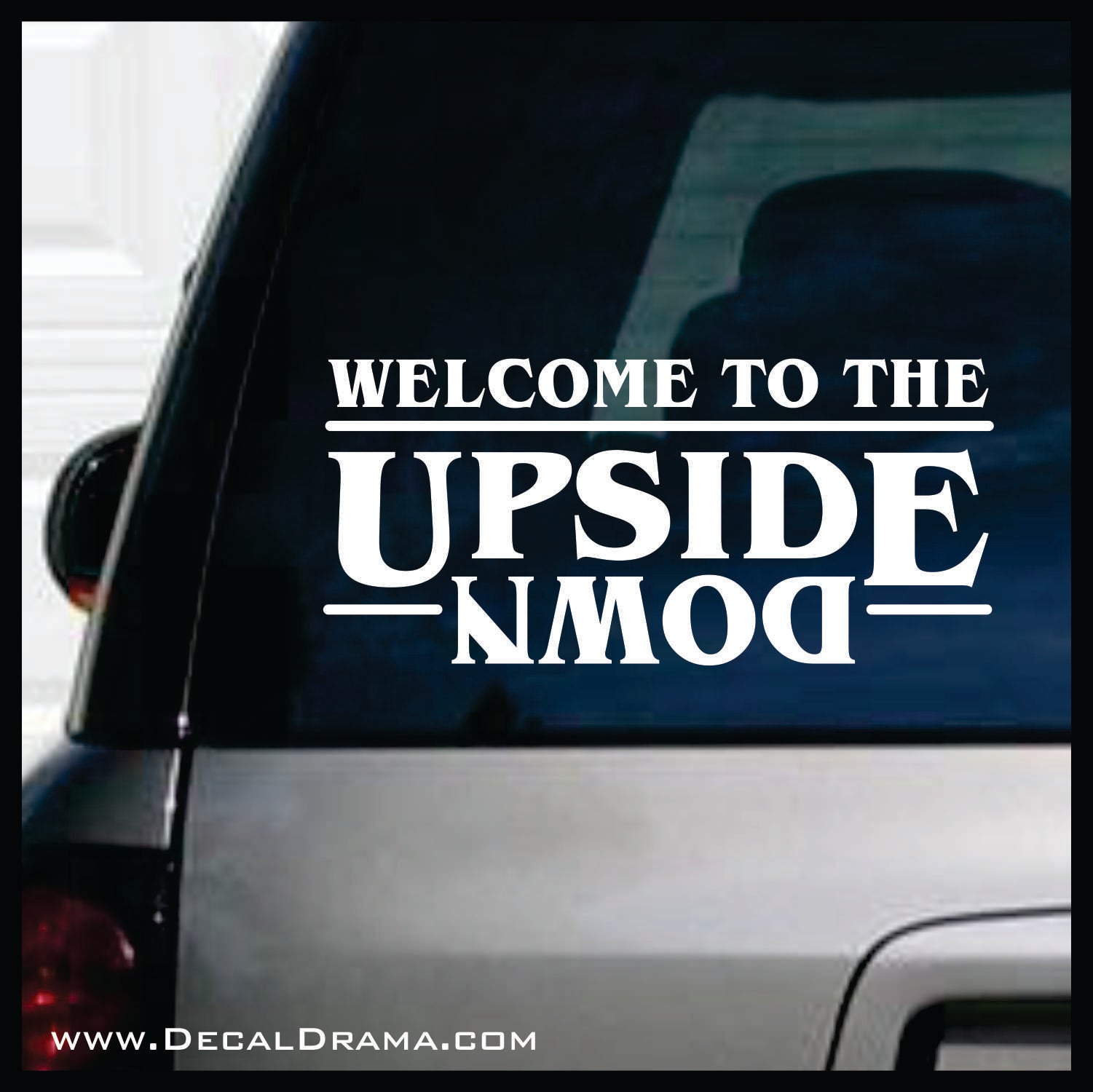 Welcome to the Upside Down, Stranger Things Fan Art Vinyl Decal