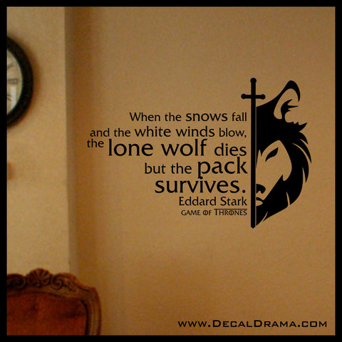 When the Snows Fall and the White Winds Blow, GoT Game of Thrones, Vinyl Wall Decal