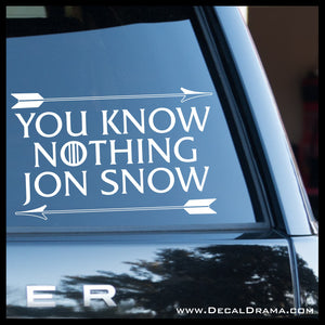 You Know Nothing Jon Snow, Ygritte's Arrows, GoT Game of Thrones-inspired Vinyl Car/Laptop Decal