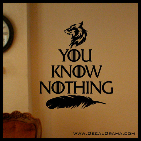 You Know Nothing, Direwolf, Wolf, Crow Feather, GoT Game of Thrones-inspired, Vinyl Wall Decal