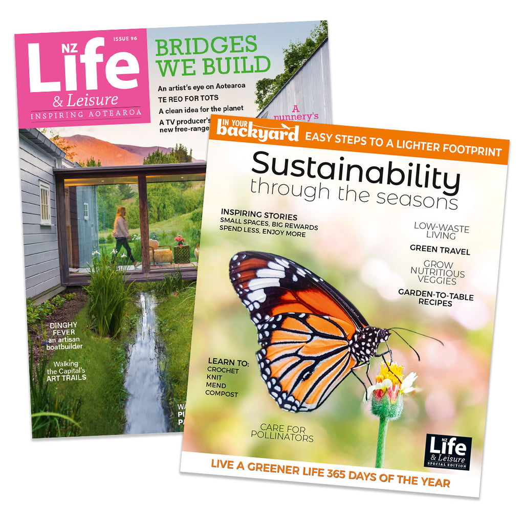 1 Year of NZ Life & Leisure plus In Your Backyard: Sustainability Through the Seasons