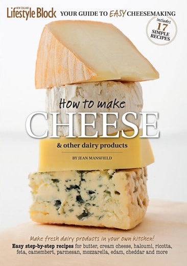 How To Make Cheese Volume 1