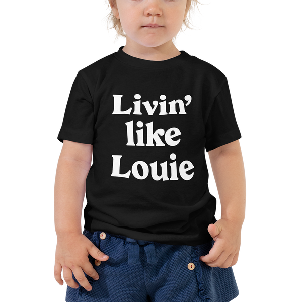 Livin' like Louie Toddler Tee - Blondie Jones