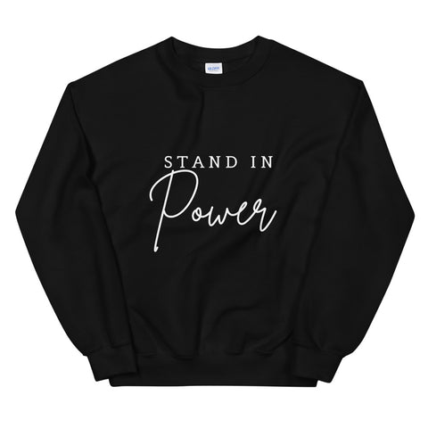 Stand in Power Unisex Sweatshirt