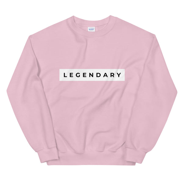 Legendary Unisex Sweatshirt