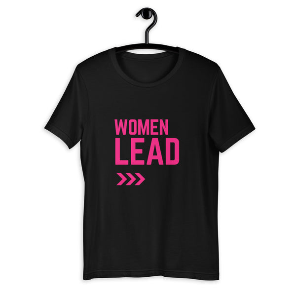 Women Lead Short-Sleeve Unisex T-Shirt