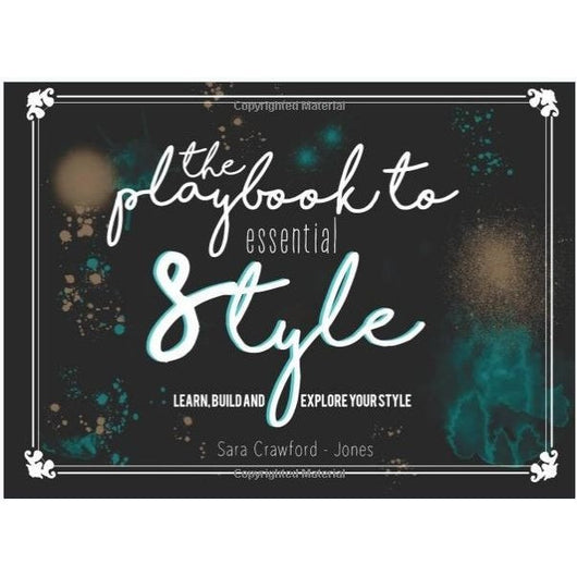 The Playbook to Essential Style: Learn, Build and Explore Your Style - Blondie Jones