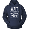 Image of Wait I'll Be Right Back Unisex Hoodie