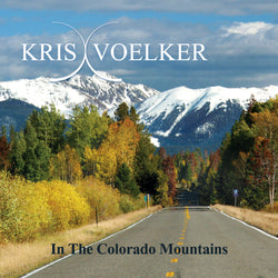 In The Colorado Mountains by Kris Voelker Download