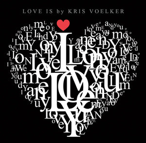 Love Is by Kris Voelker Download