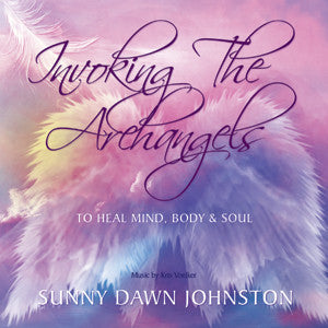 Invoking the Archangels - To Heal Mind, Body & Soul CD
