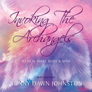 Invoking the Archangels by Sunny Dawn Johnston MP3 Download