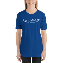 LOVE IS ALWAYS Short-Sleeve Unisex T-Shirt
