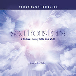 Soul Transitions - A Medium's Guide to the Spirit World CD