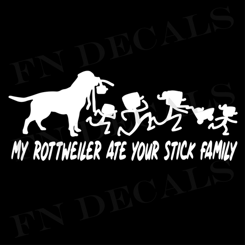 My Rottweiler Ate Your Stick Family Vinyl Decal Sticker - Decal Sticker World