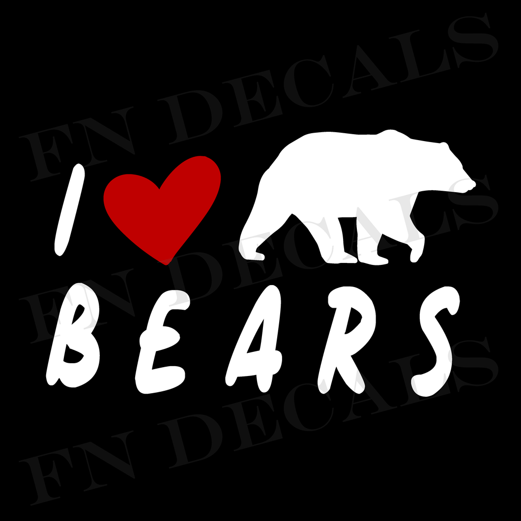 I Love Bears Custom Car Window Vinyl Decal Sticker - FN Decals