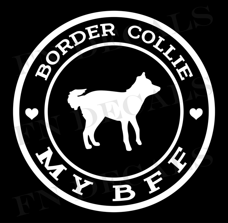 My BFF Border Collie Vinyl Decal Sticker - Decal Sticker World