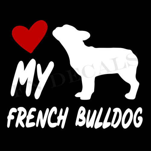 French Bulldog Love My with Breed Label Custom Car Window Vinyl Decal Sticker - FN Decals