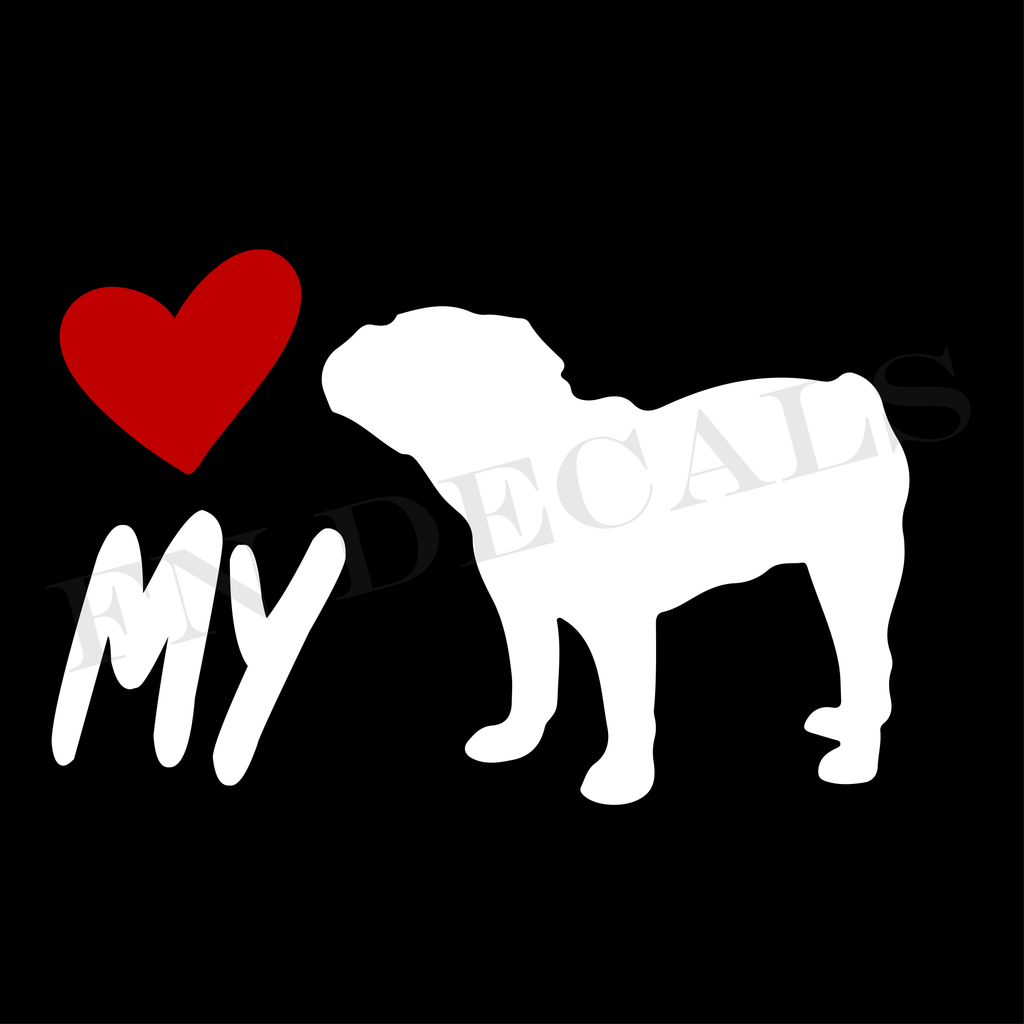 Bulldog Love My Custom Car Window Vinyl Decal Sticker - FN Decals