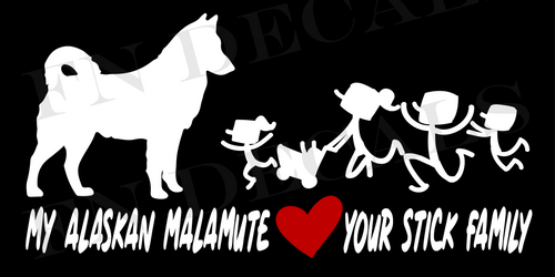 My Alaskan Malamute Loves Your Stick Family Vinyl Decal Sticker - Decal Sticker World