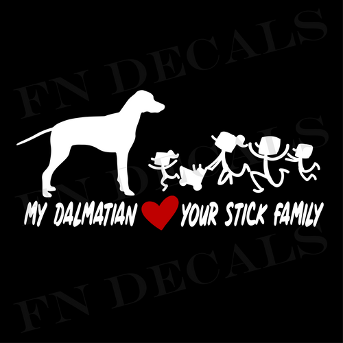 My Dalmatian Love Your Stick Family Custom Car Window Vinyl Decal - FN Decals