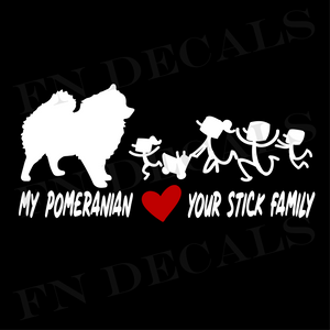 My Pomeranian Love Your Stick Family Custom Car Window Vinyl Decal Sticker - FN Decals