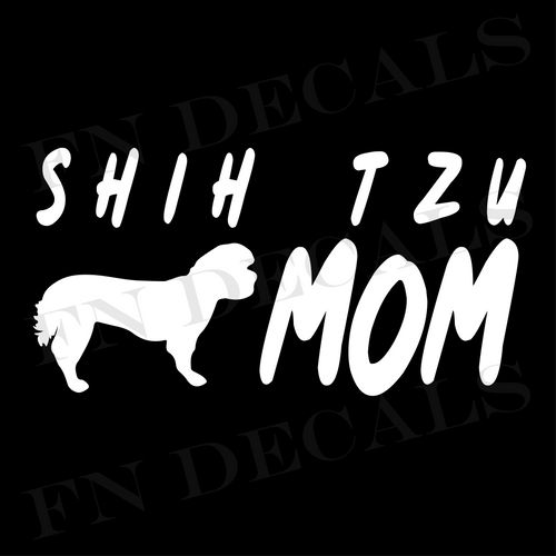 Shih Tzu Mom 1 Custom Car Window Vinyl Decal Sticker - FN Decals