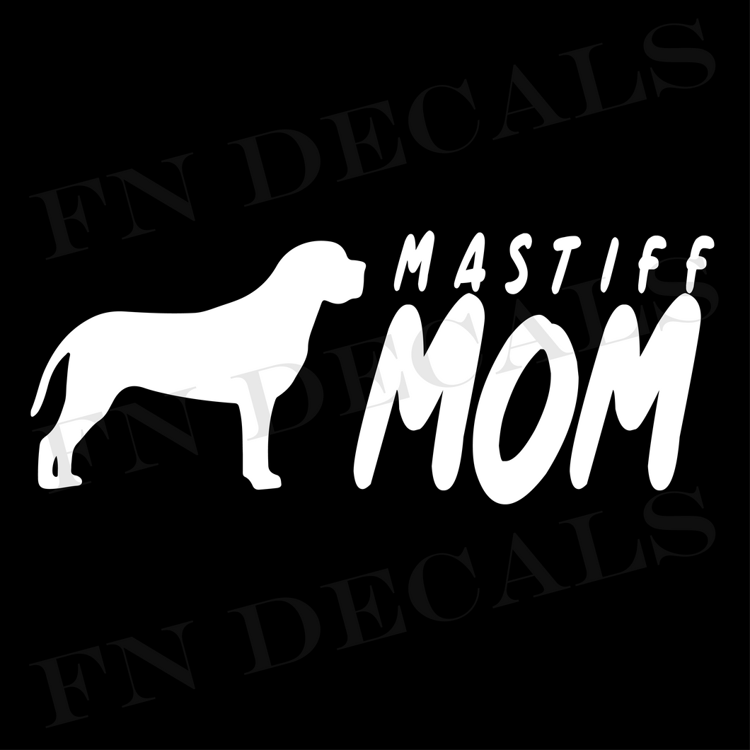 Mastiff Mom 2 Custom Car Window Vinyl Decal - FN Decals